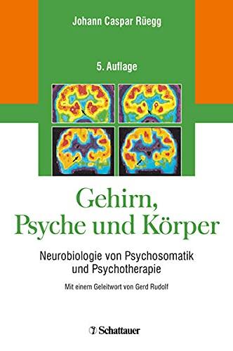 9783608426526: Gehirn, Psyche und Körper