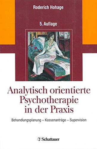 9783608427318: Analytisch orientierte Psychotherapie in der Praxis