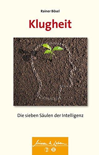 9783608430530: Klugheit: Die sieben Säulen der Intelligenz