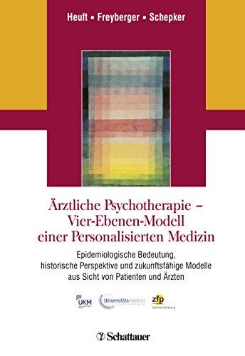 Arztliche Psychotherapie - Vier-Ebenen-Modell einer Personalisierten Medizin