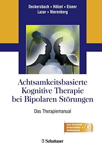 9783608431087: Achtsamkeitsbasierte Kognitive Therapie bei Bipolaren Störungen: Das Therapiemanual