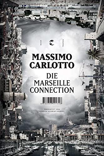 Die Marseille Connection Roman - signiert: Carlotto, Massimo