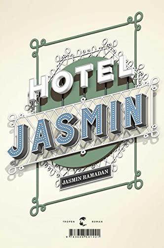 Hotel Jasmin: Roman: Ramadan, Jasmin