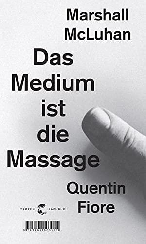 9783608503111: Das Medium ist die Massage