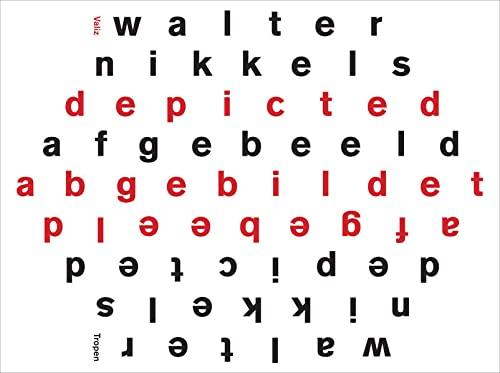Walter Nikkels: Depicted / Afgebeeld / Abgebildet: Walter Nikkels, Wigger Bierma, Wouter Davidts, ...