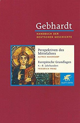 9783608600018: Sp�tantike Band 01. Perspektiven des Mittelalters. Europ�ische Grundlagen 4.-8. Jahrhundert: Kelten, Germanen, Slaven: Bd. 01.