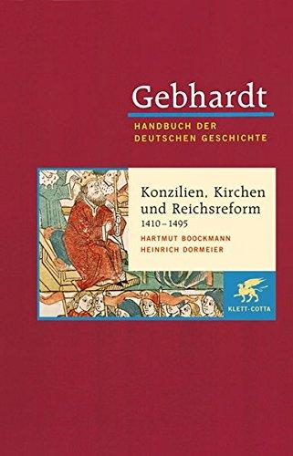 9783608600087: Konzilien, Kirchen- und Reichsreform (1410-1495): Bd. 08.