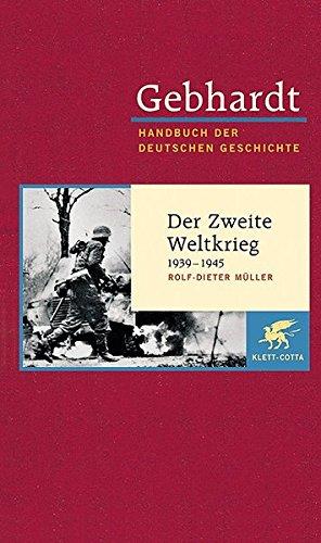 Der Zweite Weltkrieg 1939 - 1945: Rolf-Dieter Müller