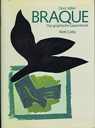 Braque. Das graphische Gesamtwerk. Aus dem Französischen von Elisabeth Lisiak.: Vallier, Dora