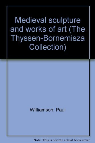 9783608761863: Medieval sculpture and works of art (The Thyssen-Bornemisza Collection)