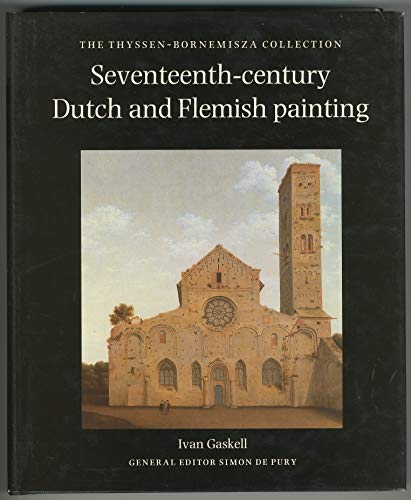 9783608761887: Seventeenth-century Dutch and Flemish painting. The Thyssen-Bornemisza Collection. In englischer Sprache