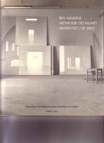 Ben Willikens. Metaphysik des Raumes