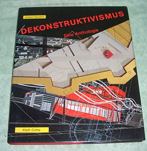 Dekonstruktivismus. Eine Anthologie.: Papadakis, Andreas (Hrsg.):