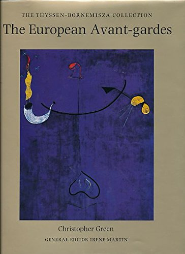 9783608763065: The European Avant-Gardes. Art in France and Western Europe 1904-1945. The Thyssen-Bornemisza Collection