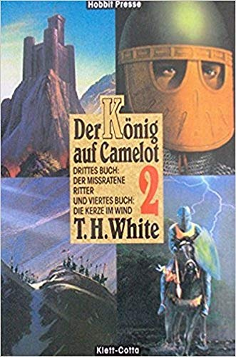 9783608875058: Der König auf Camelot, 2 Bde. Neuausgabe, Bd.2, Der mißratene Ritter (German Edition)