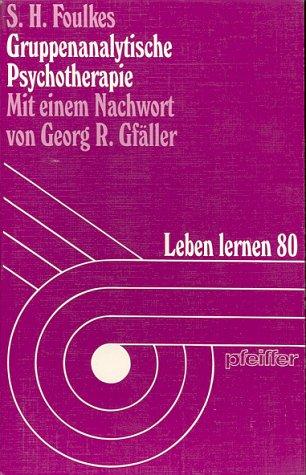 9783608896275: Gruppenanalytische Psychotherapie.