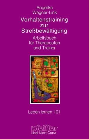 9783608896756: Verhaltenstraining zur Stressbewältigung. Arbeitsbuch für Therapeuten und Trainer