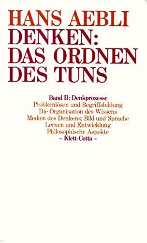 9783608910353: Denken, das Ordnen des Tuns, 2 Bde., Bd.2, Denkprozesse
