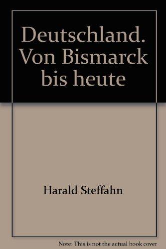 9783608911381: Deutschland. Von Bismarck bis heute