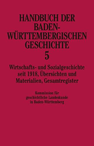 Handbuch der baden-württembergischen Geschichte 5: Hansmartin Schwarzmaier