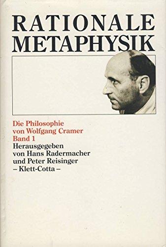 9783608914443: Rationale Metaphysik: Die Philosophie von Wolfgang Cramer (German Edition)