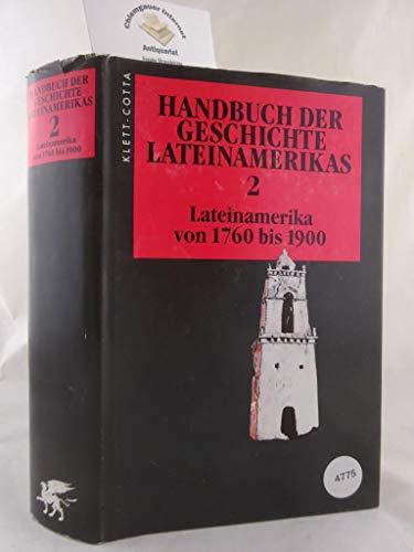 Handbuch der Geschichte Lateinamerikas, in 3 Bdn,: L. Bernecker, Walther,
