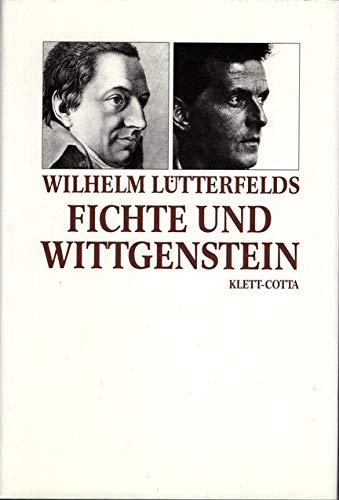 9783608915556: Fichte und Wittgenstein: Der thetische Satz (Deutscher Idealismus) (German Edition)