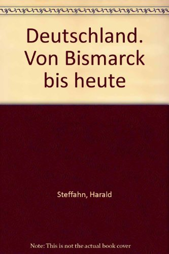 9783608915600: Deutschland: Von Bismarck bis heute (German Edition)