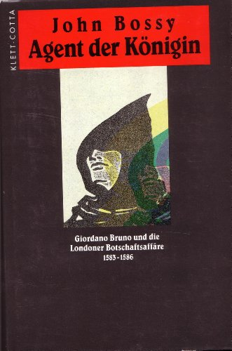 9783608916201: Giordano Bruno and the Embassy Affair