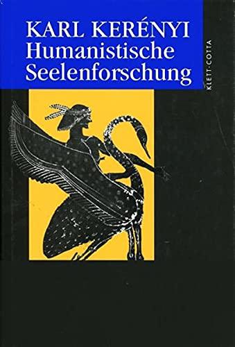 Humanistische Seelenforschung: Karl Kerenyi