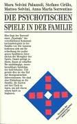 Die psychotischen Spiele in der Familie. (360891806X) by Selvini Palazzoli, Mara; Cirillo, Stefano; Selvini, Matteo