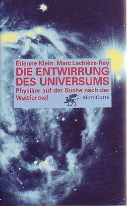 Die Entwirrung des Universums.: Klein
