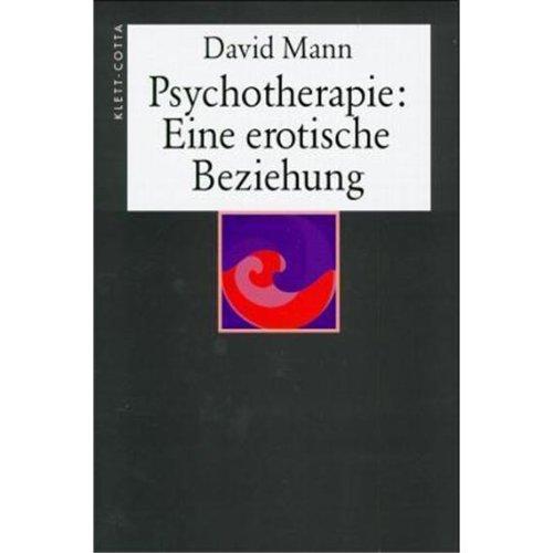 9783608919332: Psychotherapie: Eine erotische Beziehung.
