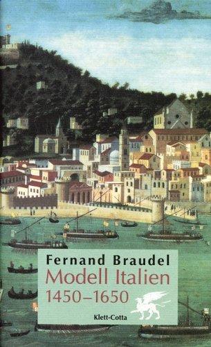 Modell Italien 1450 - 1650. (3608919821) by Braudel, Fernand