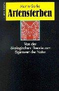9783608919851: Artensterben. Von der ökologischen Theorie zum Eigenwert der Natur.
