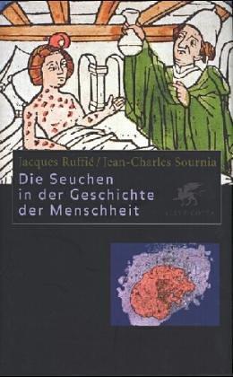 9783608931365: Die Seuchen in der Geschichte der Menschheit.