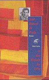 9783608931983: In den Winkeln der Lüfte. Auf der Suche nach Ana Maria Martinez Sagi.