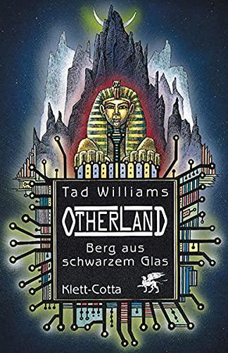 Williams, Tad: Otherland; Teil: Bd.1, 2,3., 4 Stadt der goldenen Schatten Berg aus schwarzem Glas Fluß aus blauem Feuer,Meer des silbernen Lichts