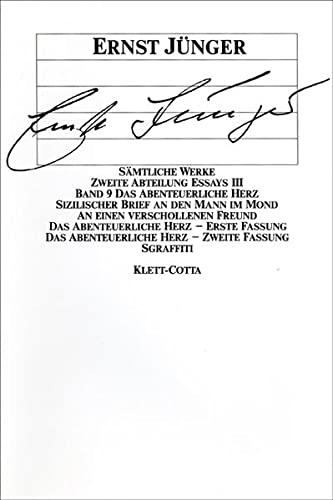 Essays III. Das Abenteuerliche Herz: Ernst J�nger