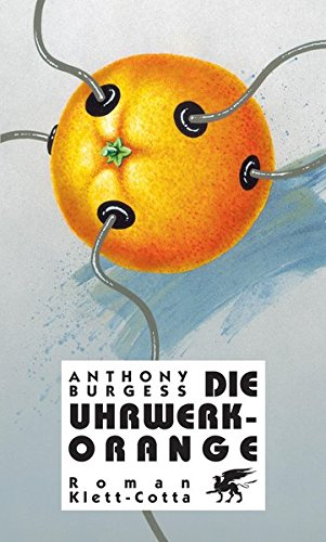 9783608935196: Die Uhrwerk Orange.