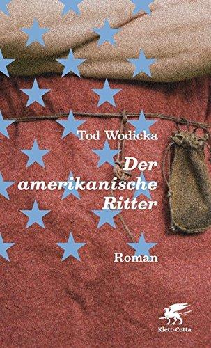 9783608936087: Der amerikanische Ritter