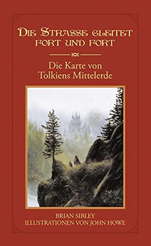 9783608937619: Die Stra�e gleitet fort und fort: Die Karte von Tolkiens Mittelerde
