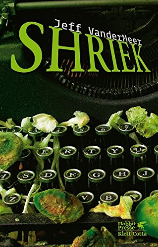 Shriek (9783608937787) by Jeff VanderMeer