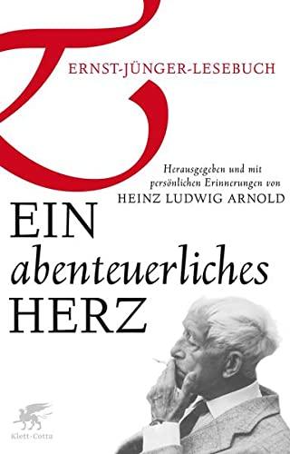 Ein abenteuerliches Herz: Klett-Cotta Verlag