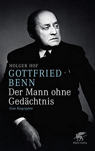 9783608938517: Gottfried Benn - der Mann ohne Gedächtnis: Eine Biographie