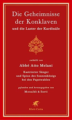 Die Geheimnisse der Konklaven und die Laster: Klett-Cotta Verlag