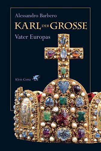 9783608940305: Karl der Gro�e: Vater Europas