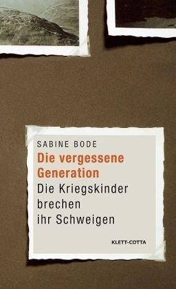 9783608940725: Die vergessene Generation