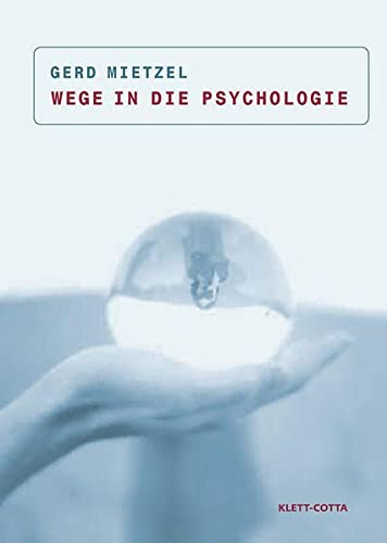 9783608941593: Wege in die Psychologie