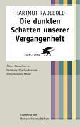 Die dunklen Schatten unserer Vergangenheit: Altere Menschen in Beratung, Psychotherapie, Seelsorge ...